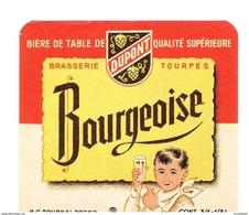 Etiquette Bière :Bourgeoise Dupont Tourpes 33  75 Cl - Bière