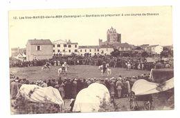 13 LES SAINTES MARIES DE LA MER COURSE DE CHEVAUX GARDIANS PROVENCE CAMARGUE BOUCHES DU RHONE - Saintes Maries De La Mer