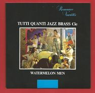 """C D  """" Collection Romance Variétés"""" Tutti Quanti,Jazz Brass Cie Watermelon Men  (voir 2 Photo) - Autres"""