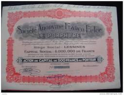 """Action""""S.A.Franco Belge Le Porphyre""""Lessines 1931 Excellent état,avec Tous Les Coupons. - Industrie"""