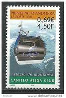 """Andorre YT 540 """" Station De Montagne """" 2001 Neuf** - Andorre Français"""