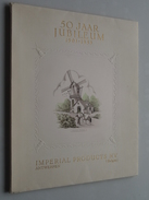 IMPERIAL Products N.V. Antwerpen - 50 Jaar JUBILEUM 1903 -1953 ( John Collin - Verelst ) PUDDING ! - Other