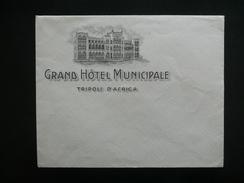 Busta Per Lettera Intestata Grand Hotel Municipale Tripoli D'Africa Libia 1930 - Vecchi Documenti