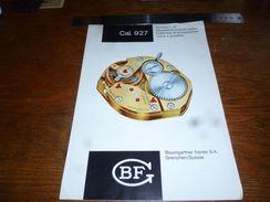 Folder Technique Horlogerie BF Baumgartner Frères Grenchen Cal.927 - Bijoux & Horlogerie