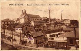 SAINT-ETIENNE SOCIETE DES BRASSERIES DE LA LOIRE (BIERE MOSSER) - Saint Etienne