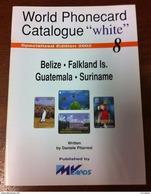 TELECARTE PHONECARD CATALOGUE N°8 BELIZE, DES FALKLAND, DU GUATEMALA ET DU SURINAME DE 2002 EN BON ÉTAT 32 PAGES - Télécartes