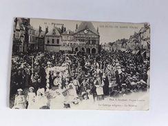 PERONNE  LES FETES DE MARIE FOURE AFGESTEMPELD FELDPOST 1914 - Peronne