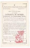 DP Catharina De Donker ° 1788 † Bever Biévène 1857 X Joannes B. Dooms - Images Religieuses