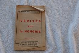 LA VERITES SUR LA HONGRIE PLAQUETTE DE PROPAGANDE DU PARTI COMMUNISTE APRES L INVASION DE LA HONGRIE PAR L ARMEE ROUGE - Documentos