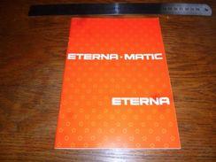 Folder  Publicitaire Horlogerie Montre Eterna Matic 20 Pages A5 - Bijoux & Horlogerie