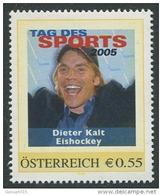 ÖSTERREICH / PM Tag Des Sports 2005 / Dieter Kalt - Eishockey / Postfrisch / MNH /  ** - Personalisierte Briefmarken