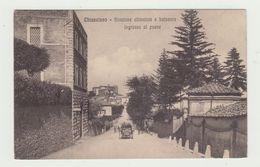 CHIANCIANO - STAZIONE CLIMATICA E BALNEARE - INGRESSO AL PAESE - VIAGGIATA 1912 - ANIMATA - POSTCARD - Siena