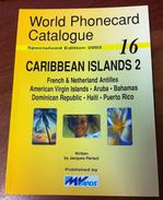 TELECARTE PHONECARD CATALOGUE CARIBBEAN ISLANDS 2 ANTILLES ARUBA BAHAMAS HAÏTI  EN BON ÉTAT 128 PAGES ÉDITION 2002 - Télécartes