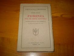 Guido Biagi, Fiorenza Fior Che Sempre Rinnovella, Prefazione Di Isidoro Del Lungo - Livres Anciens