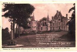 CPA N°10567 - MONTS - CHATEAU DE CANDE OU FUT CELEBRE LE MARIAGE DU DUC DE WINDSOR ET DE Mrs WARFIELD LE 3 JUIN 1937 - France