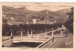 Cp , 63 , LA BOURBOULE , Pont Sur La Dordogne , Square Joffre - La Bourboule