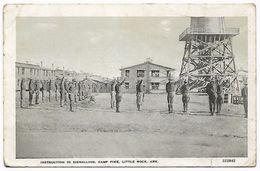 U.S.A  Camp Pike LITTLE ROCK - INSTRUCTION IN SIGNALLING - ARKANSAS - Militaria - Little Rock