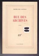 Michel Del Castillo - Rue Des Archives - Ed Gallimard - Libri, Riviste, Fumetti