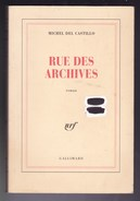 Michel Del Castillo - Rue Des Archives - Ed Gallimard - Non Classés