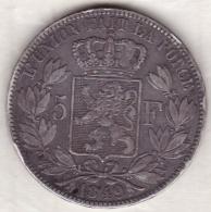 Belgique. 5 Francs 1849. Position A. LEOPOLD PREMIER. ARGENT - 1831-1865: Leopold I