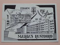 MARIA'S RUSTOORD > 150 Jaar / 1832-1982 IZEGEM () Anno 19?? ( Zie Foto Voor Details ) !! - Izegem