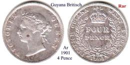 British Guyana-1901, 4 Pence - Monete