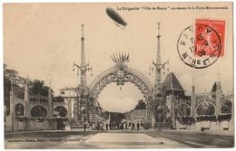 """54 NANCY - Le Dirigeable """" Ville De Nancy """" Au Dessus De La Porte Monumentale De L'exposition - Cpa Meurthe Et Moselle - Nancy"""