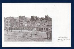 Vieux - Liège. Rue Du Pont D'Avroy En 1880. Café Des Boulevards. Reproduction Gravure Alfred Ista - Liege