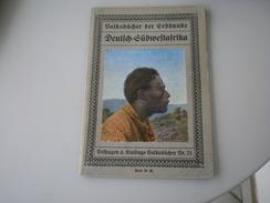 Deutsch Sudwestafrika 1911 - Bücher, Zeitschriften, Comics