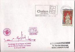MARCOPHILIE NAVALE PARRAINAGE DE LA FREGATE ACONIT PAR CHALON SUR SAONE 24 AVRIL 1999 - Marcophilie (Lettres)