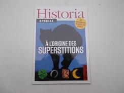 REVUE HISTORIA SPECIAL N°6 : A L'ORIGINE DES SUPERSTITIONS - Histoire