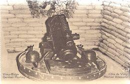 B* 1914/18 * COTE DE VIMY * MORTIER  ALLEMAND * VIMY RIDGE  *  GERMAN  MORTAR  * - Weltkrieg 1914-18