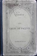 Les OEUFS De PAQUES Texte En Allemand Avec Une Notice Et Des Notes En Français - Par D.E. SCHERDLIN - Daté 1881 - Livres Scolaires
