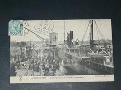 """BORDEAUX 1904 LES QUAIS EMBARQUEMENT SUR TRANSATLANTIQUE """" L AMAZONE """"  EDITEUR - Bordeaux"""