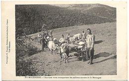 MACEDOINE - Chariots Turcs Transportant Les Cailloux Extraits De La Montagne - Macédoine