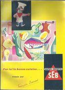 Super Cocotte SEB - Par Ici La Bonne Cuisine - Par Françoise Bernard - Année 1959 - Courrier Ordinaire - Autres