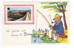 23 La Pêche Est Bonne à BOURGANEUF Pêcheur à La Ligne Pipe Poissons Bourganeuf En Médaillon VOIR ZOOM Camion Saviem ? - Bourganeuf