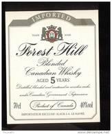 Etiquette De   Whisky  -  Forest Hill  -  Canada - Whisky
