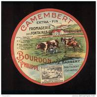 Etiquette De Fromage  Camembert   -  Fromagerie Des Fontaines  -  Bourdon Philippe à Barbery  (Calvados) - Fromage