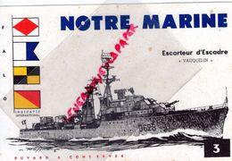 "BUVARD NOTRE MARINE- ESCORTEUR D' ESCADRE "" VAUQUELIN "" FALO- BATEAU MARINE DE GUERRE - Transport"