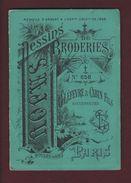 Livret De  Dessins De BRODERIE - N° 658 - LEFEVRE & CABIN Fils à PARIS - Médaillé à Paris En 1889 - 6 Scannes - Publicités