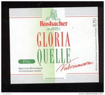 Etiquette D'Eau Minérale     -  Gloria  0.75 L  -  Rosbacher  Brunnen  Rosbach - Labels