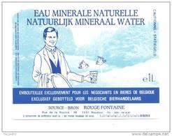 Etiquette     Eau Minérale Naturelle     -  Source  Bron Rouge Fontaine   -    11.6 X 9  Cm - Labels