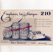 59- TOURCOING- RARE BUVARD PAUL TRANOY- SAVON SAVONNERIE PARFUMERIE PARFUM- EMPLOYEZ LA MARQUE 210 - S
