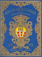 1124 - Italie - Chianti - 1995 - Rocca Guicciarda Feudo Del Barone Ricasoli - Chianti Classico Rerserva - Rode Wijn