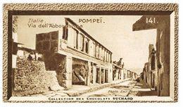 CHROMO IMAGE CHOCOLAT SUCHARD COLLECTION EUROPEENNE N°141 ITALIE POMPEI - Suchard