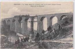 XERTIGNY - Le Viaduc Détruit Par Le Génie Militaire Français Réparé Par Les Allemands - Très Bon état - Xertigny