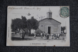 ORLEANSVILLE - L'EGLISE - Algerien