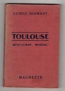 GUIDE DIAMANT - Toulouse, Montauban - Moissac (voir Descriptif) - Autres