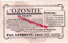 59 - LILLE- RARE BUVARD PAUL LANDOUZY- L' OZONITE EN POUDRE- POUR LAVAGE DES FUTS ET MENETTES- TUYAUTERIES - Petits Métiers
